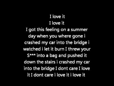 Icona Pop - I Don't Care I Love it LYRICS