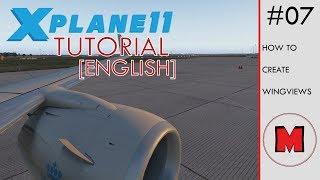 X-Plane 11 WINGVIEW التعليمي [إنجليزي]: كيفية إنشاء wingviews على بوينغ 737-800 (أيضا تسيبو)