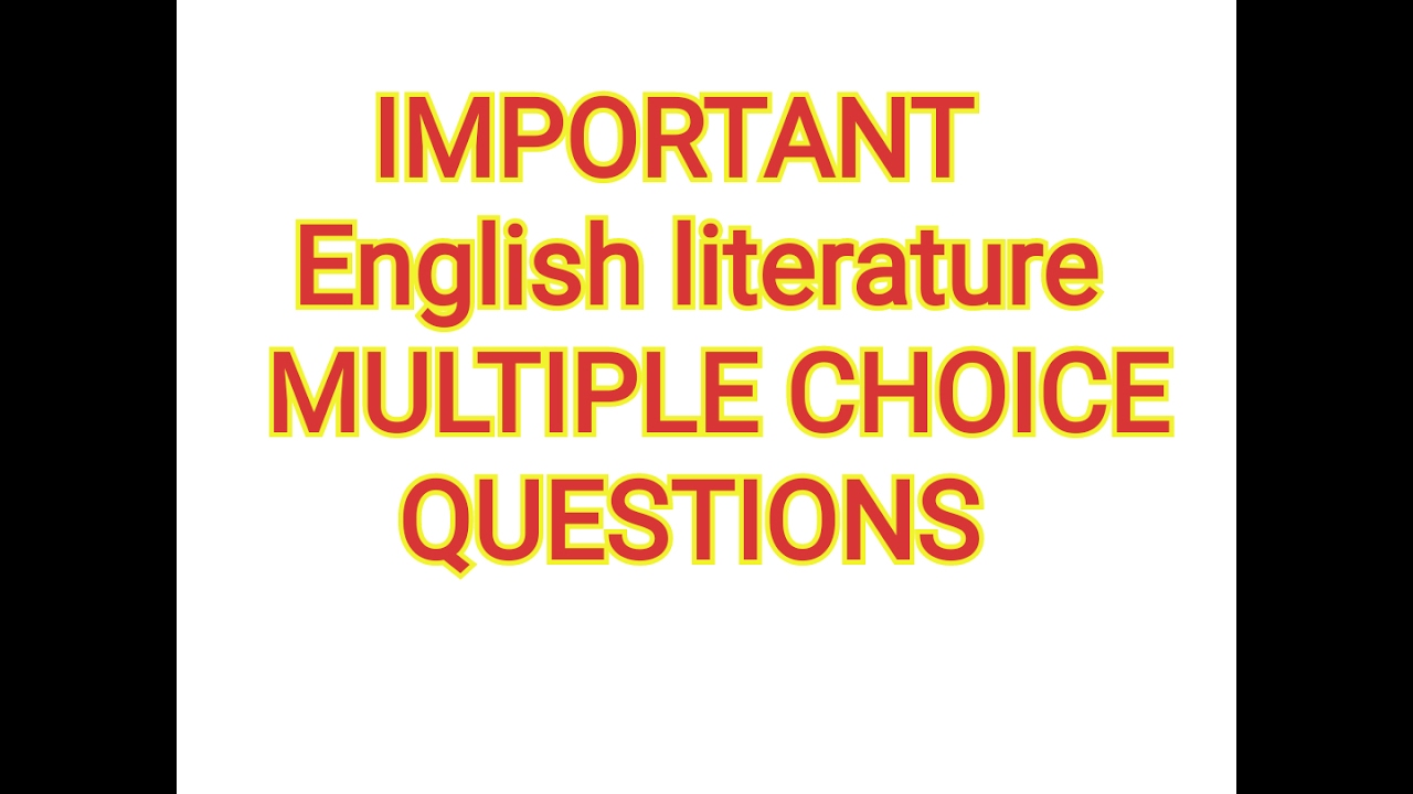 English Literature MCQs January 17, 2017 English literature study with  Kaushik