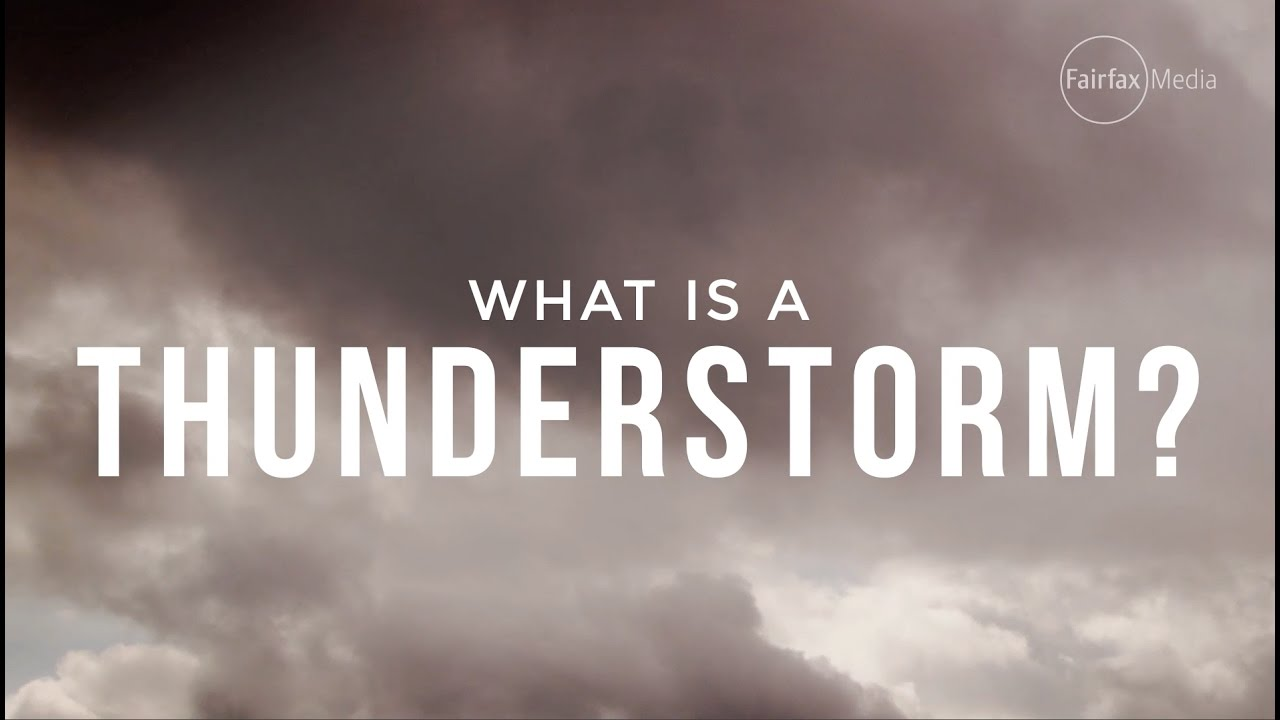 What is a thunderstorm 28