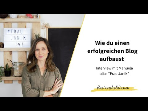 "Business-Heldinnen im Portrait #1: Manuela alias ""Frau Janik"" - Teil 2: Video-Interview"