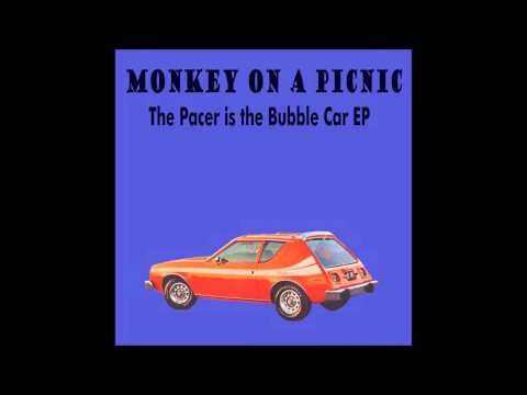 Monkey on a Picnic - Pacer is the Bubble Car