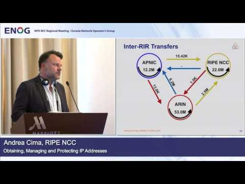 ENOG 11: Obtaining, Managing and Protecting IP Addresses - Andrea Cima, RIPE NCC (EN)
