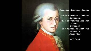 Mozart - The Abduction from the Seraglio (Uprowadzenie z Seraju) - Overture
