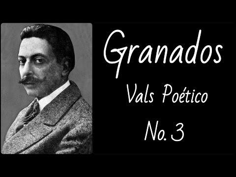 Granados - Vals Poético No. 3