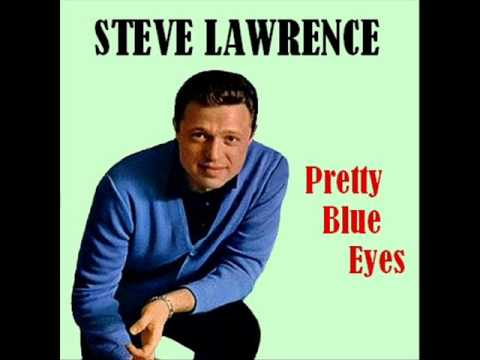 Steve Lawrence  Pretty Blue Eyes