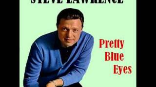 Steve Lawrence - Pretty Blue Eyes