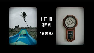LIFE IN 8mm | A short film made using my phone camera