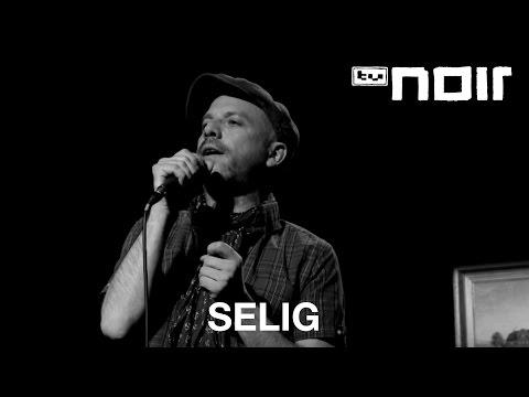 Alles auf einmal - SELIG - tvnoir.de