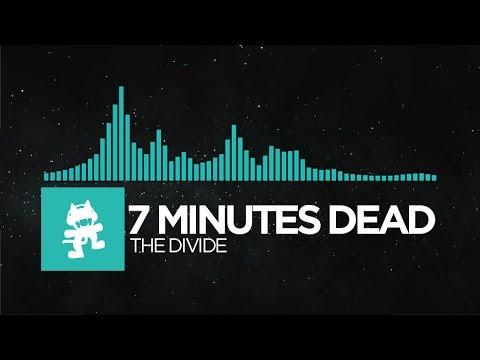 [Indie Dance] - 7 Minutes Dead - The Divide [Monstercat Release]