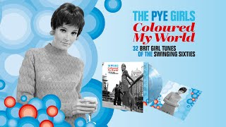 Various Artists   The Pye Girls Coloured My World