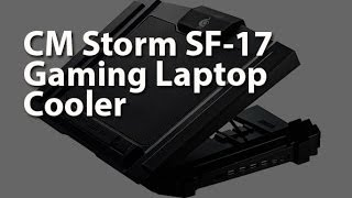 CM Storm SF-17 Gaming Laptop Cooler by Cooler Master