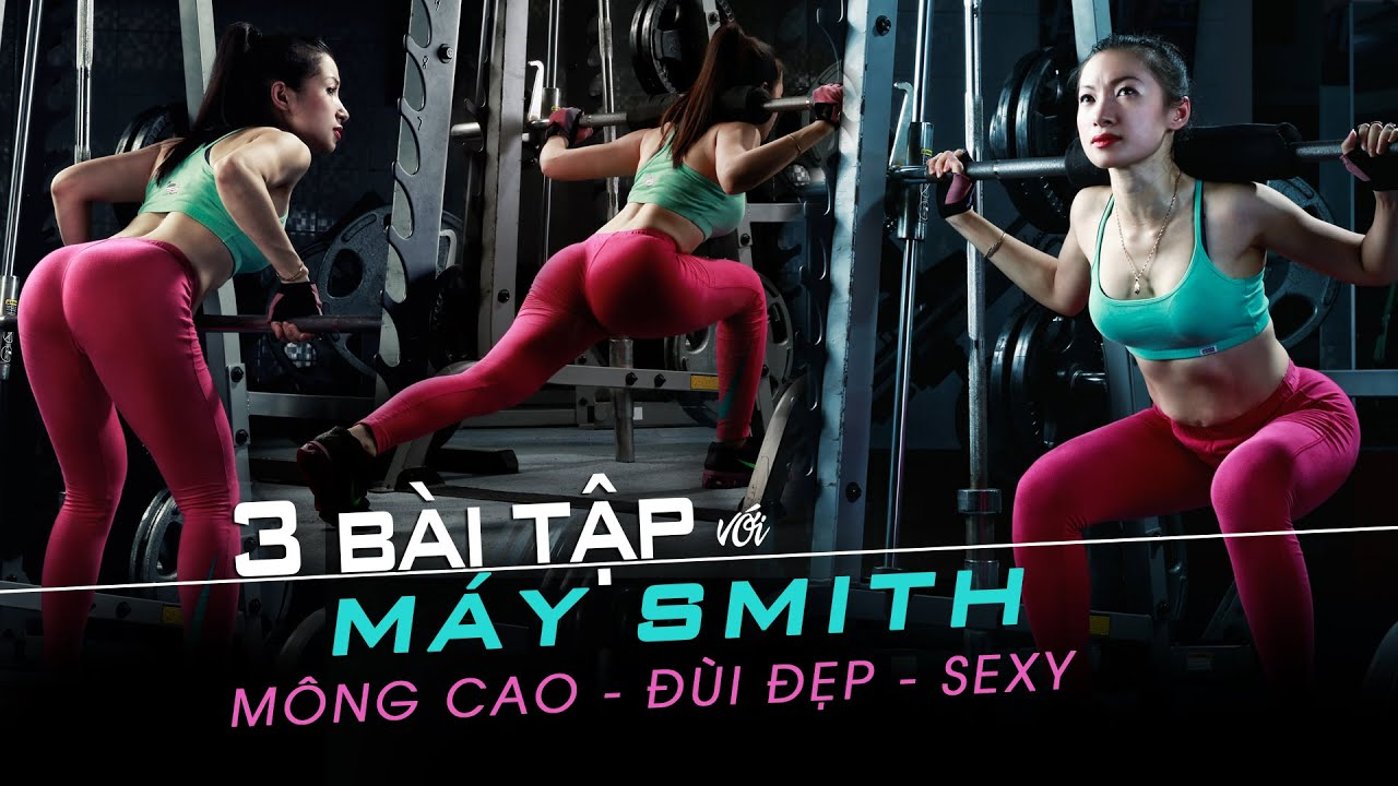 3 bài tập gym mông to cao đùi đẹp cho nữ gymer