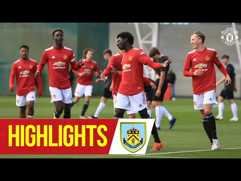 U18 Highlights | Manchester United 5-1 Burnley | The Academy