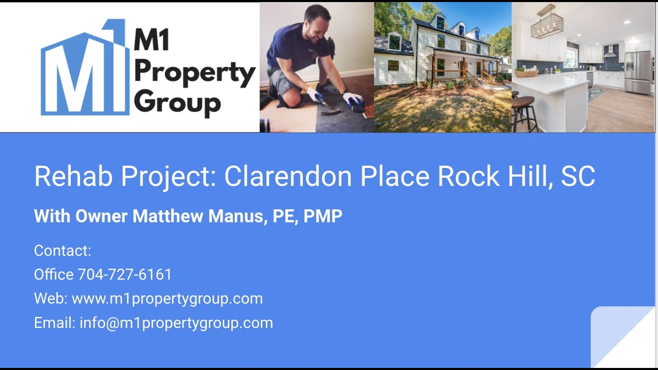 M1 Property Group Rehab Project: Clarendon Place Rock Hill, SC