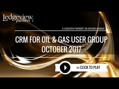 October CRM for Oil & Gas User Group