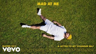 Quinn XCII - Mad At Me (Official Audio)