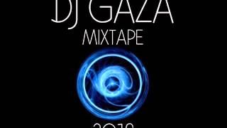 Dj Gaza Mixtape 2016