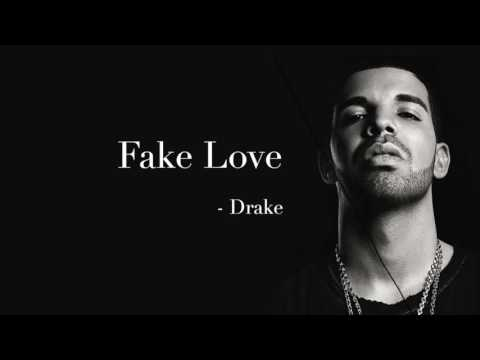 Drake - Fake Love Lyrics