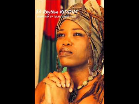 83 Rhythm Riddim Mix (Full) Feat. Queen Ifrica, Richie Spice, Lutan Fyah (June Refix 2017)