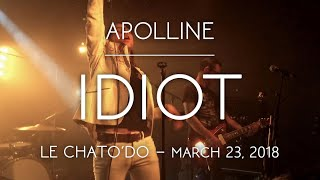 Apolline - IDIOT / Live @ Chato'do, Blois