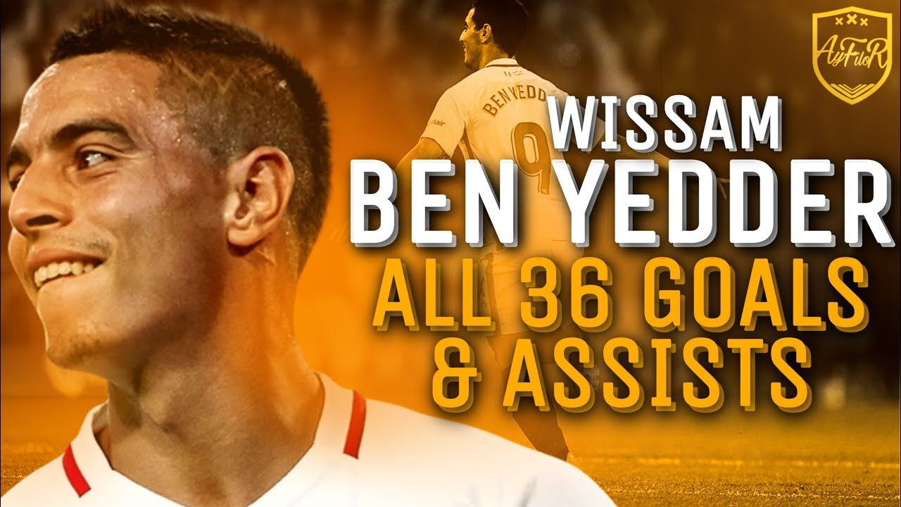 Wissam Ben Yedder • All 36 Goals & Assists for Sevilla 2018/19 so far (HD)• 2019