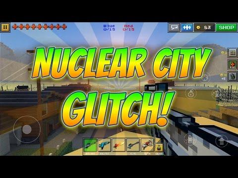 Pixel Gun 3D - Nuclear City Glitch!