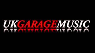UK Garage 2014. Old Skool Garage Mix 1996- onwards