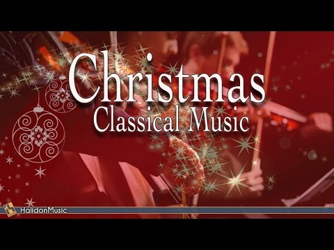 Classical Music  Traditional Christmas Songs Mozart, Beethoven, Corelli, Bach