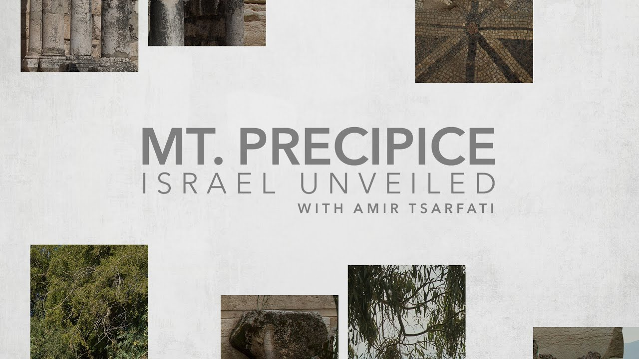 Amir Tsarfati: Israel Unveiled Volume 1: Mt  Precipice