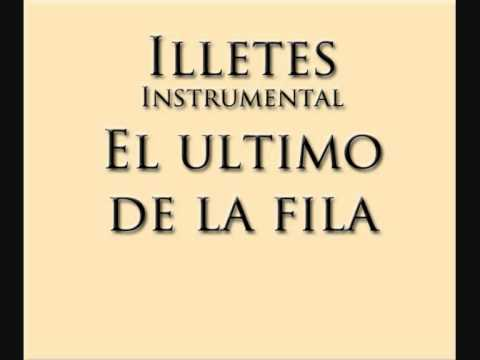Illetes - El ultimo de la fila mp3