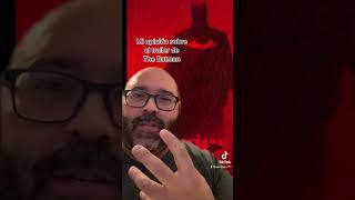 Mi opinión sobre el tráiler de The Batman