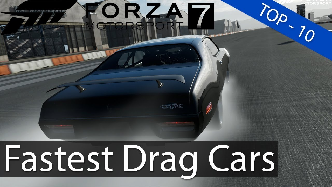Forza Motorsport 7 Top 10 Fastest 1 Mile Drag Cars Youtube