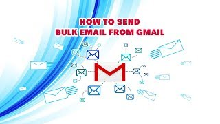 How to send bulk email from gmail