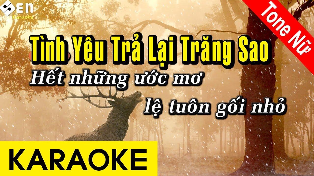 Tình Yêu Trả Lại Trăng Sao – Karaoke Beat | Tone Nữ