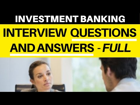Investment Banking Analyst Interview (2019) Questions and Answers