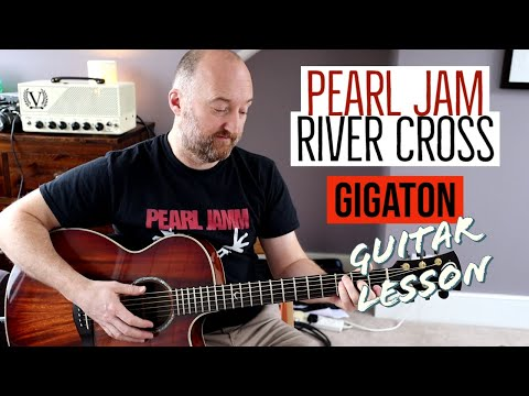 "Download  How to Play ""River Cross"" by PEARL JAM from the Gigaton Album 