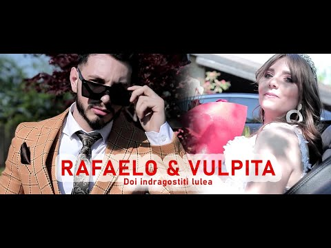 Rafaelo & Vulpita - Doi indragostiti lulea | Official Video