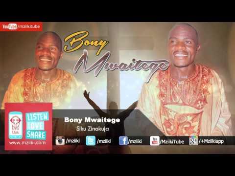 Siku Zinakuja | Bony Mwaitege | Official Audio