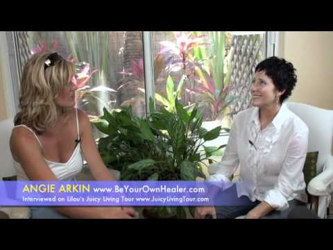 How to be your own healer - Angie Arkin, KeyWest FL