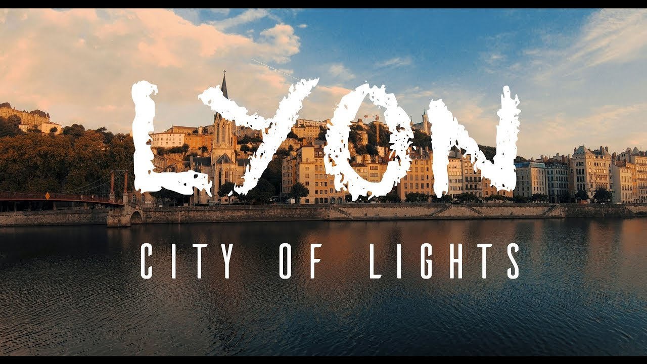 Lyon, Ville lumière 4K