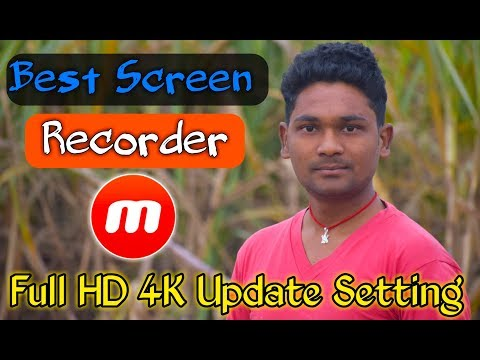 BEST SCREEN RECORDER APP FOR ANDROID IN 2019 - FULL HD 4K VIDEO RECORDER