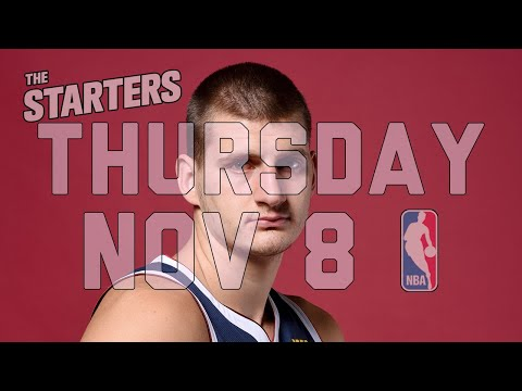 NBA Daily Show: Nov. 8 - The Starters