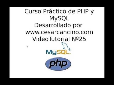 VideoTutorial 25 del Curso de PHP y MySQL
