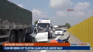 Adanada zincirleme trafik kazasında 2 kişi öldü