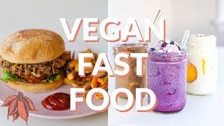 VEGAN FAST FOOD AT HOME --