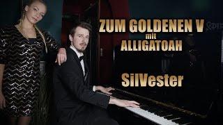 SilVester - ALLIGATOAH & VISA VIE  feiern rein - ZUM GOLDENEN V