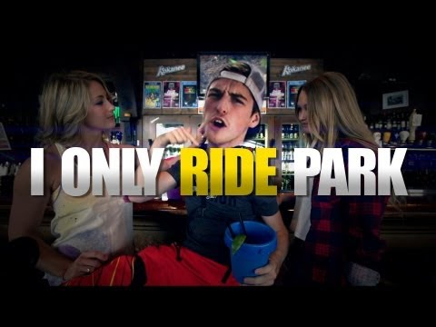 I Only Ride Park