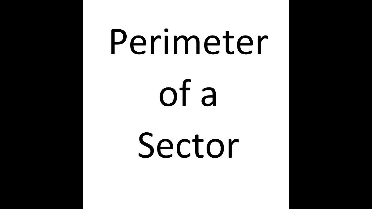 how to find the total perimeter of a sector