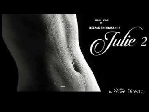 Julie 2 movie new song lyrics kharama...